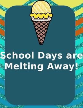 School Days Are Melting Away!