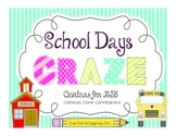 School Days Craze: Common Core Back to School Centers!