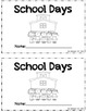 """School Days"" Emergent Reader - Traceable Numbers 1-10"