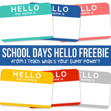 School Days Jumbo Set Freebie Hello My Name Is