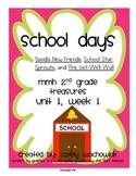 School Days - MMH Treasures 2nd Grade Unit 1, Week 1