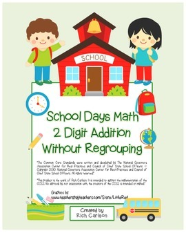 """School Days Math"" 2 Digit Addition No Regrouping - FUN! ("