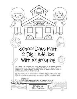 """School Days Math"" 2 Digit Addition With Regrouping - Common Core! (black line)"