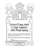 """""""School Days Math"""" 2 Digit Addition With Regrouping - Common Core! (black line)"""