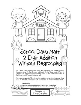 """School Days Math"" 2 Digit Addition Without Regrouping - F"