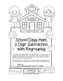 """School Days Math"" 2 Digit Subtraction With Regrouping - FUN! (black line)"