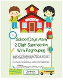 """""""School Days Math"""" 2 Digit Subtraction With Regrouping - FUN! (color)"""