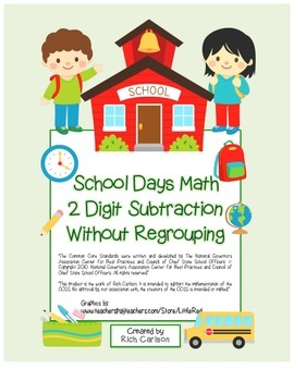 """""""School Days Math"""" 2 Digit Subtraction Without Regrouping! (color & black line)"""