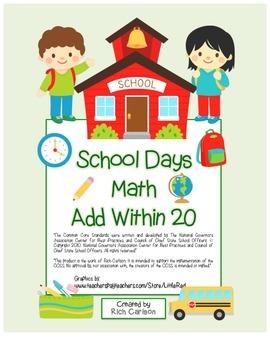 """School Days Math"" Add Within 20 - BACK TO SCHOOL FUN! (color)"
