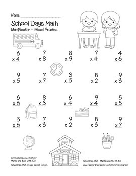 """School Days Math"" Mixed Multiplication –  Common Core - FUN! (black line)"
