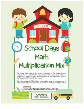 """School Days Math"" Mixed Multiplication BACK TO SCHOOL FUN"