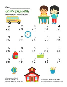 """School Days Math"" Mixed Multiplication BACK TO SCHOOL FUN! (color)"