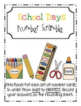 School Days Number Scramble Ordering Numbers Math Center