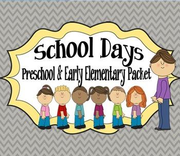 School Days Packet: Preschool & Early Elementary Printable