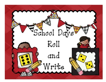 School Days Roll and Write