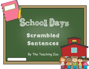 School Days Scrambled Sentences