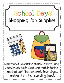 School Days Shopping for Supplies Counting Coins Math Center