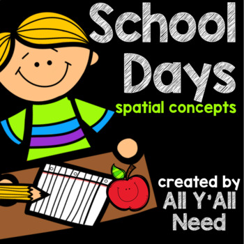 School Days Spatial Concepts