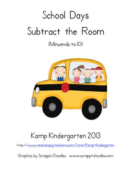 School Days Subtract the Room  (Minuends to 10)