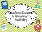School Daze: A Homonym Activity