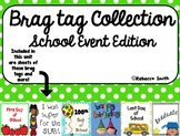 School Events Brag Tags