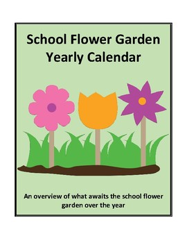 School Flower Garden Yearly Calendar