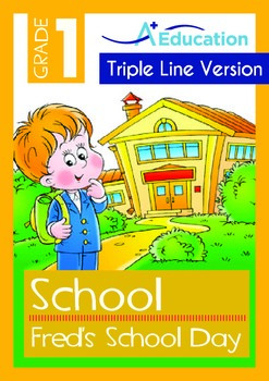 School - Fred's School Day (with 'Triple-Track Writing Lines')