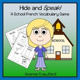 French School Vocabulary Game - Hide and Speak