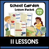 School Garden Lesson Packet