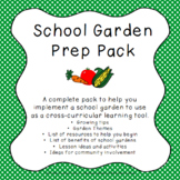 Starting a School Garden - Resources and Activities