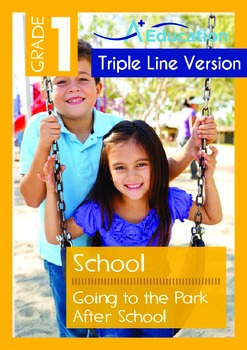 School - Going to the Park After School (with 'Triple-Track Writing Lines')