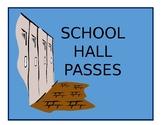 School Hall Passes