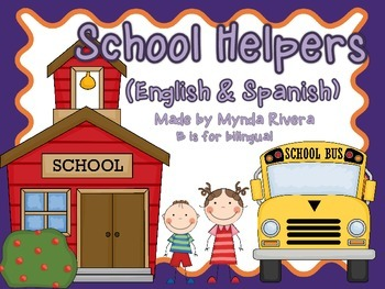 School Helpers (English & Spanish)