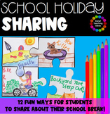 School Holiday Recounts & Sharing - Winter & Summer Break Recounts