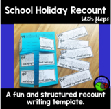 School Holiday recount template - with flaps!