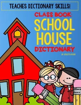 School House Dictionary {a class book}