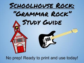 School House Rock: Grammar Rock Study Guide