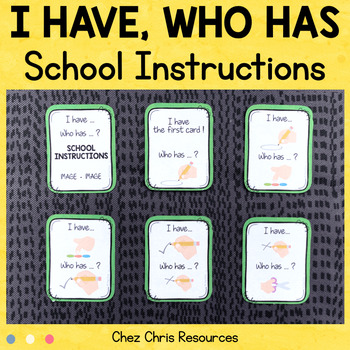 School Instructions: I have... who has ... ?