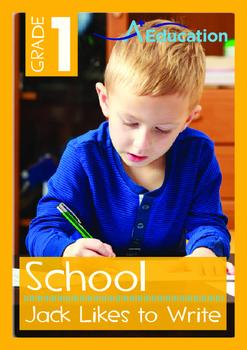 School - Jack Likes to Write - Grade 1