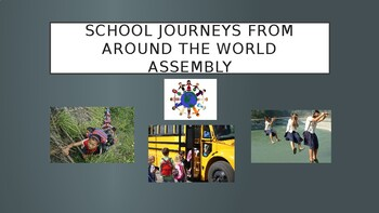 School Journeys From Around the World Assembly/Lesson