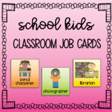 School Kids Class Job Cards - Editable