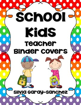 "School Kids Teacher Binder Covers and 2"" Spines"