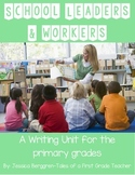 School Leaders and Workers: Integrated Writing and Social Studies Unit