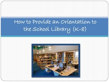 School Library Orientation