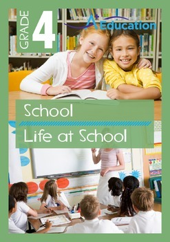 School - Life at School - Grade 4
