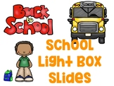 Light Box School Quotes and Sayings