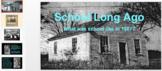 School Long Ago powerpoint