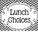 School Lunch Choice Signs - Black & White Chevron