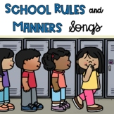 School Rules and Manners Songs and Rhymes