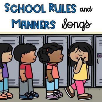 School Rules + Manners: Songs & Rhymes (PK -2)